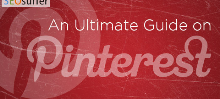 an ultimate guide on pinterest