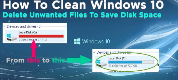 How To Clean Windows 10 & Delete Unwanted Files To Save Disk Space
