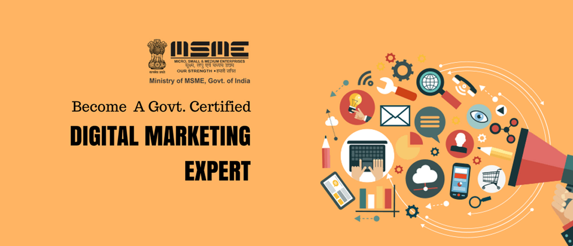 Digital Marketing MSME Govt. Of India Certification