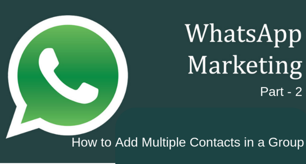 How To Add Multiple Users/Contacts In A WhatsApp Group? -